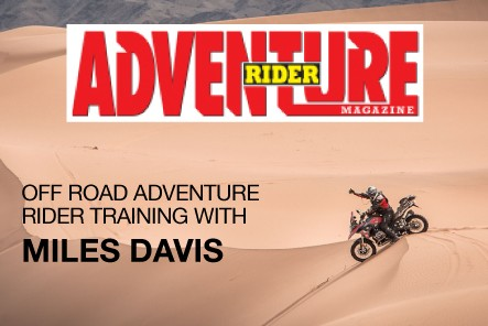 ADVENTURE RIDER MAGAZINE OFF-ROAD TRAINING WITH MILES
